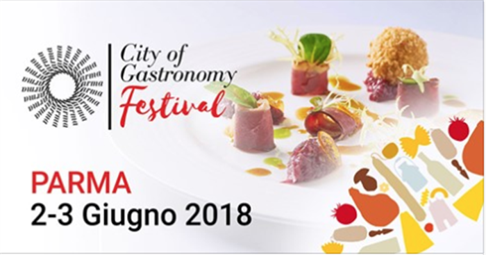 You are currently viewing City of Gastronomy Festival dal 2 giugno a Parma